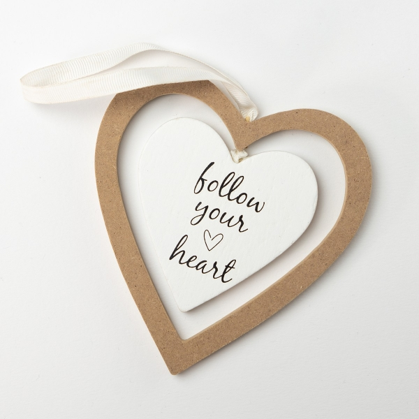 'Follow Your Heart' Hanging Decoration