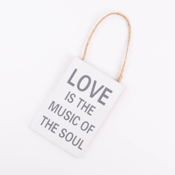Hanging Home Sign - 'Love is the Music of the Soul'