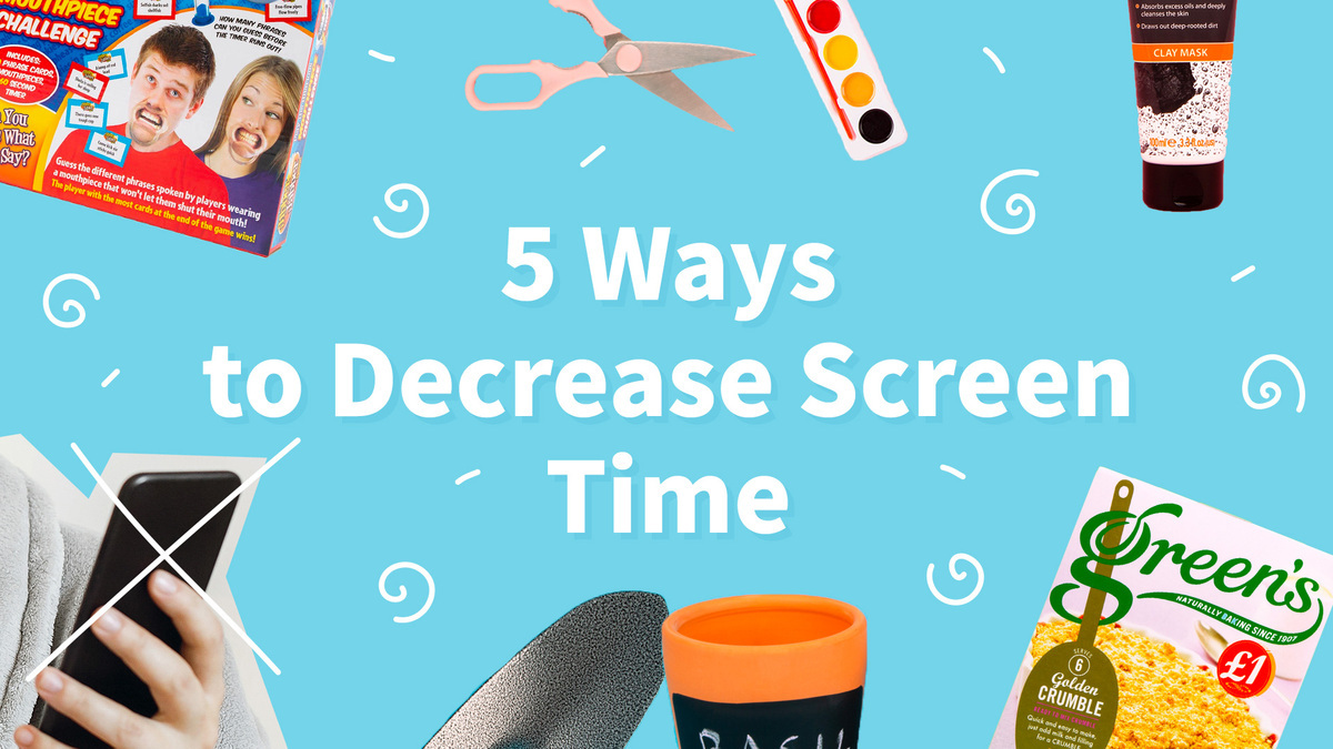 5 Way to Decrease Screen Time